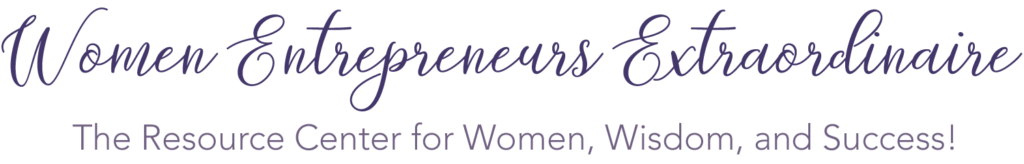 The NEW Women Entrepreneurs Extraordinaire Radio Show